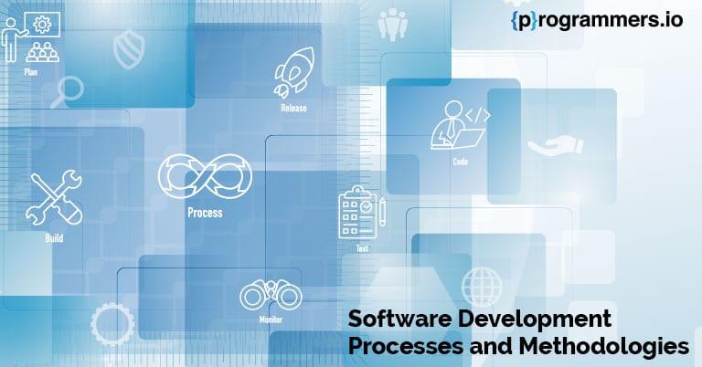 Software-Development-Processes-and-Methodologies